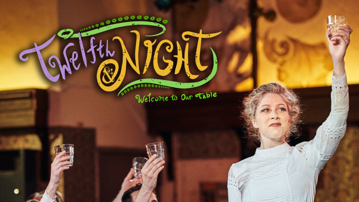 Twelfth Night: Welcome to Our Table - 10/20 - Food of Love Productions